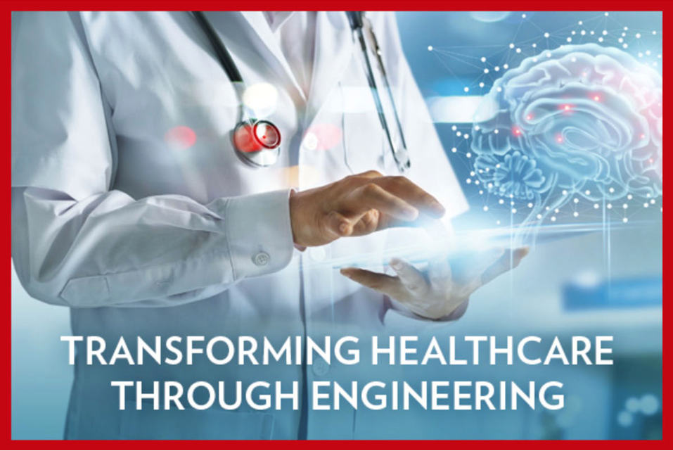 """Transforming Healthcare Through Engineering"" banner"